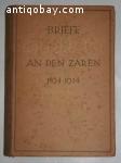 Briefe an den zaren 1894 - 1914